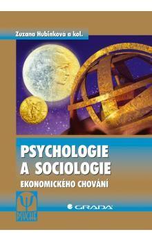Psychologie a sociologie ekonomického chování cena od 125 Kč