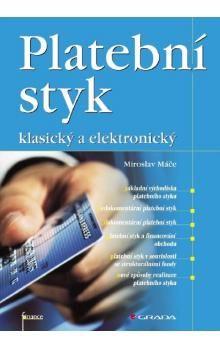 Miroslav Máče: Platební styk cena od 0 Kč