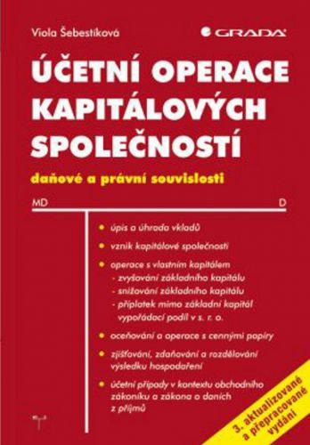 Viola Šebestíková: Účetní operace kapitálových společností cena od 305 Kč