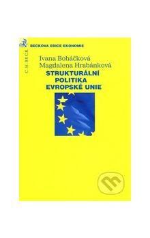 Magdalena Hrabánková: Strukturální politika Evropské unie cena od 442 Kč