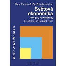 Kolektiv autorů: Světová ekonomika nové jevy a perspektivy cena od 0 Kč