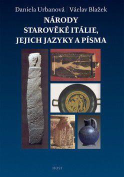 Václav Blažek, Daniela Urbanová: Národy starověké Itálie, jejich jazyky a písma cena od 117 Kč