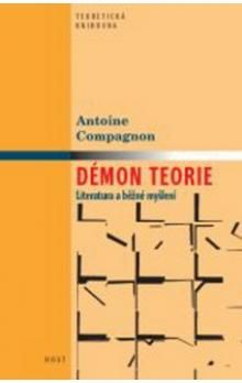 Antoine Compagnon: Démon teorie cena od 122 Kč