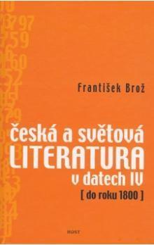 František Brož: Česká a světová literatura v datech IV cena od 181 Kč