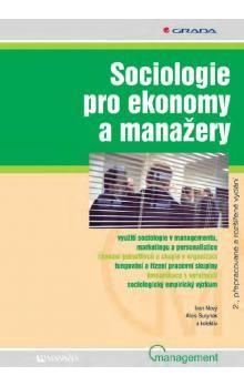 Nový, Surynek: Sociologie pro ekonomy a manažery, 2.vydání cena od 270 Kč
