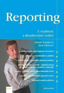 Libuše Šoljaková: Reporting, 3.vydání cena od 270 Kč