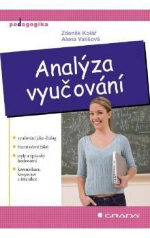 Alena Vališová, Zdeněk Kolář: Analýza vyučování cena od 271 Kč
