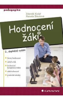 Renata Šikulová, Zdeněk Kolář: Hodnocení žáků, 2.vydání cena od 225 Kč