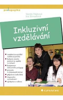 Vanda Hájková; Iva Strnadová: Inkluzivní vzdělávání cena od 297 Kč