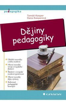 Tomáš Kasper: Dějiny pedagogiky cena od 252 Kč