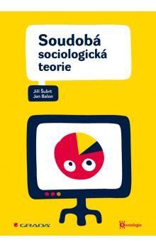 Jiří Šubrt, Jan Balon: Soudobá sociologická teorie cena od 271 Kč