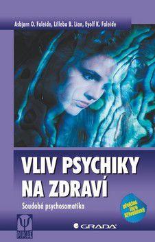 Kolektiv autorů: Vliv psychiky na zdraví cena od 343 Kč