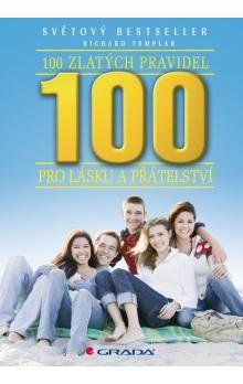 Richard Templar: 100 zlatých pravidel pro lásku a přátelství cena od 237 Kč