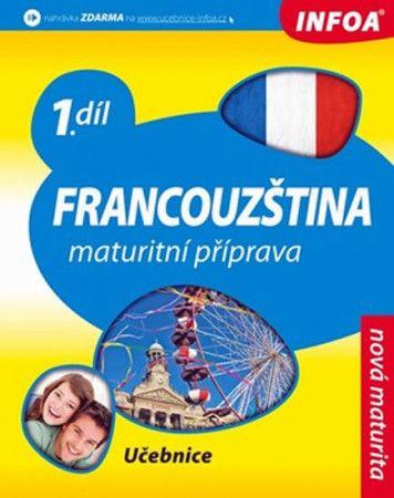 Francouzština 1 maturitní příprava - učebnice cena od 192 Kč