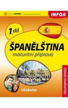 Španělština 1 maturitní příprava - učebnice cena od 194 Kč