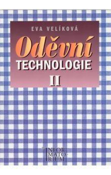Eva Velíková: Oděvní technologie II cena od 191 Kč