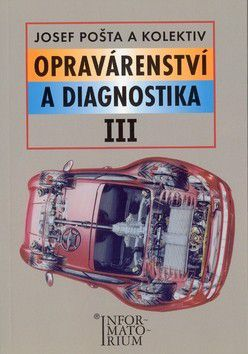 J. Pošta: Opravárenství a diagnostika III cena od 209 Kč