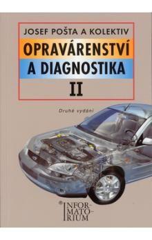 J. Pošta: Opravárenství a diagnostika II cena od 202 Kč