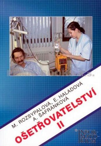 Marie Rozsypalová: Ošetřovatelství II cena od 222 Kč