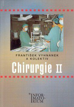 František Vyhnánek: Chirurgie II cena od 215 Kč