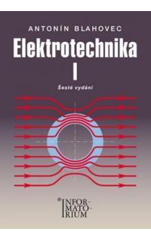 Antonín Blahovec: Elektrotechnika I cena od 203 Kč