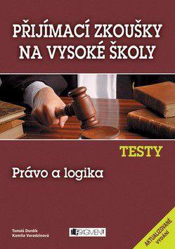 Kamila Dvořáčková: Testy Právo a logika cena od 0 Kč