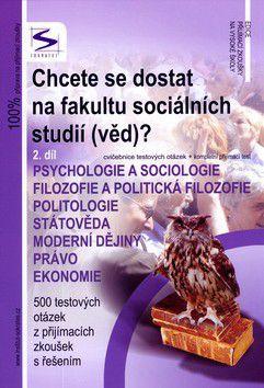 Pavel Kotlán, Kateřina Vittová: Chcete se dostat na fakultu sociálních studií (věd)? 2.díl cena od 100 Kč