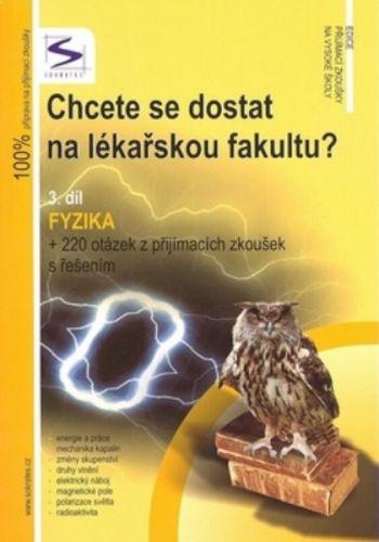 Lukáš Müller: Chcete se dostat na lékařskou fakultu? - Fyzika (3.díl) cena od 257 Kč