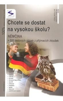 Soňa Balušková: Chcete se dostat na vysokou školu? - Němčina cena od 194 Kč