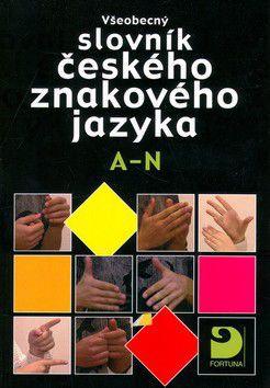Miloň Potměšil: Všeobecný slovník českého znakového jazyka A-N cena od 575 Kč