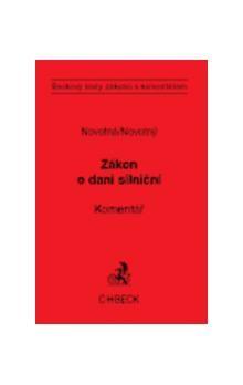Monika Novotná; Petr Novotný: Zákon o dani silniční cena od 406 Kč