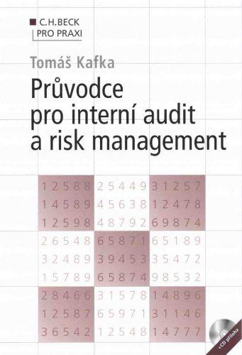 Tomáš Kafka: Průvodce pro interní audit a risk management + CD cena od 414 Kč