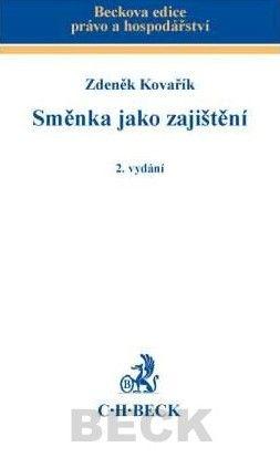 Zdeněk Kovařík: Směnka jako zajištění 2. vydání cena od 355 Kč