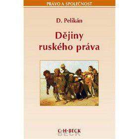 Dragutin Pelikán: Dějiny ruského práva cena od 237 Kč