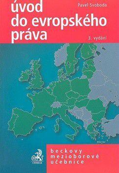 Pavel Svoboda: Úvod do evropského práva cena od 320 Kč