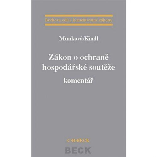 Jiří Kindl: Zákon o ochraně hospodářksé soutěže cena od 783 Kč