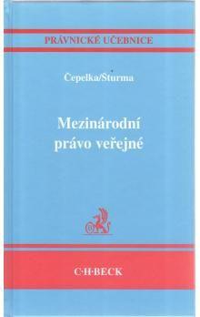 Čestmír Čepelka: Mezinárodní právo veřejné cena od 884 Kč