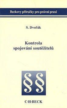 Stanislav Dvořák: Kontrola spojování soutěžitelů cena od 129 Kč