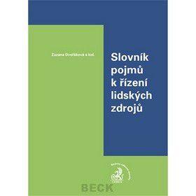 Zuzana Dvořáková: Slovník pojmů k řízení lidských zdrojů cena od 620 Kč