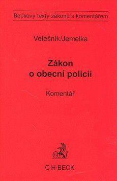 Luboš Jemelka: Zákon o obecní policii a předpisy související. Komentář cena od 583 Kč