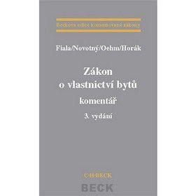 Josef Fiala: Zákon o vlastnictví bytů komentář 3. vydání cena od 828 Kč