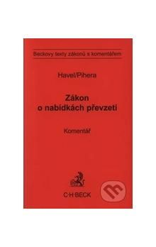 Bohumil Havel; Vlastimil Pihera: Zákon o nabídkách převzetí cena od 385 Kč