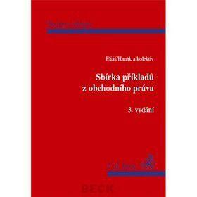 Ondřej Hanák: Sbírka příkladů z obchodního práva 3. vydání cena od 410 Kč