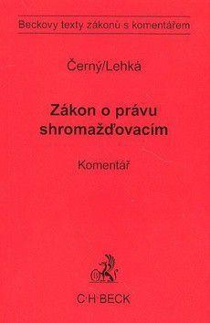 Markéta Lehká: Zákon o právu shromažďovacím Komentář cena od 0 Kč