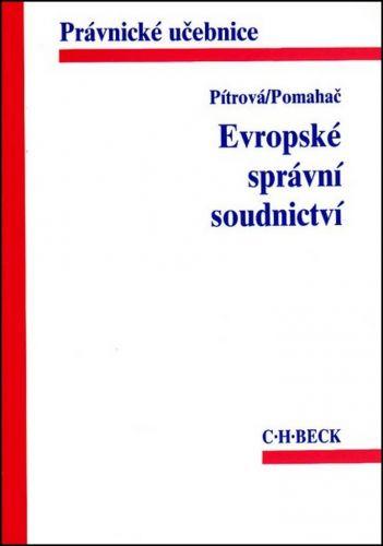 Lenka Pitrová: Evropské správní soudnictví cena od 348 Kč