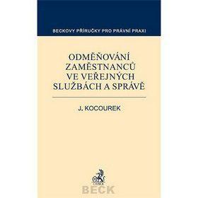 Jan Kocourek: Odměňování zaměstnanců ve veřejných službách a správě cena od 351 Kč