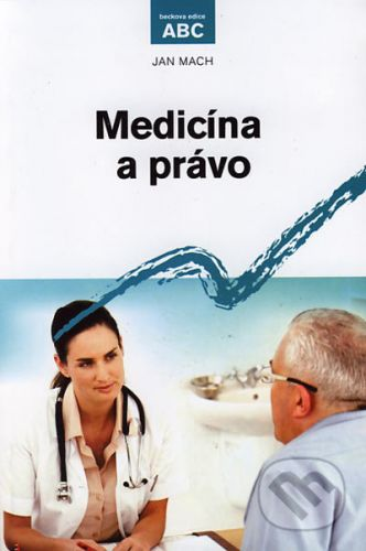 Jan Mach: Medicína a právo cena od 269 Kč