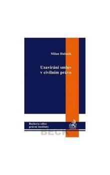 Milan Hulmák: Uzavírání smluv v civilním právu cena od 204 Kč