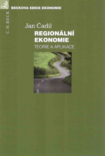 Jan Čadil: Regionální ekonomie cena od 357 Kč
