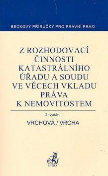 Karin Vrchová; Pavel Vrcha: Z rozhodovací činnosti katastrálního úřadu cena od 279 Kč